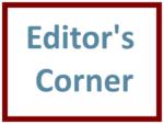 Editor Corner