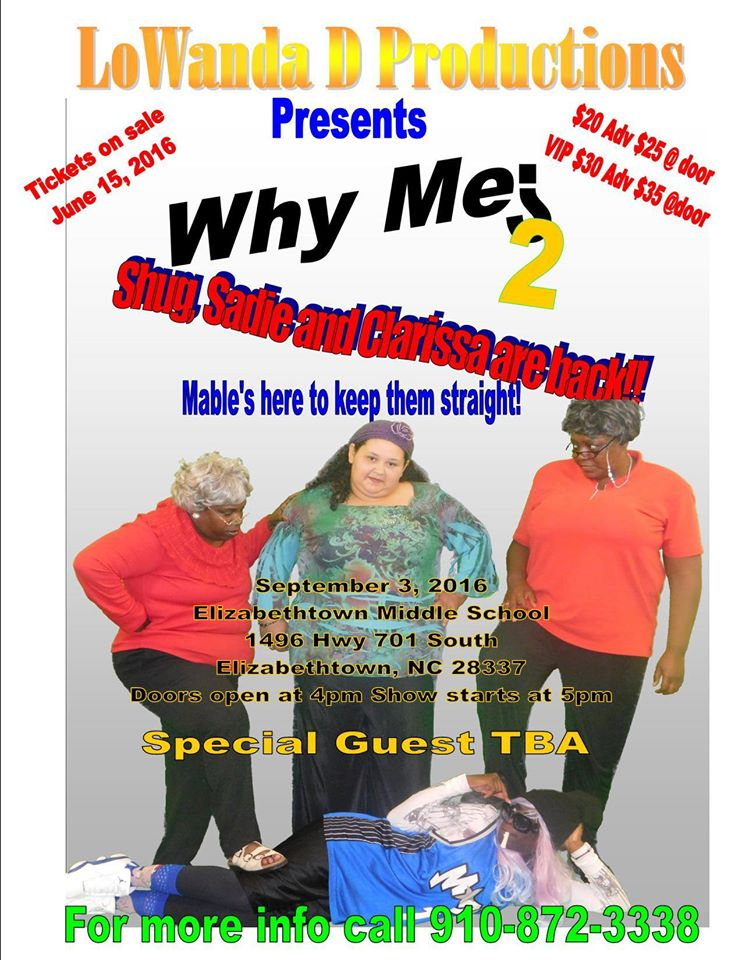 LoWanda D Productions presents Why Me 2