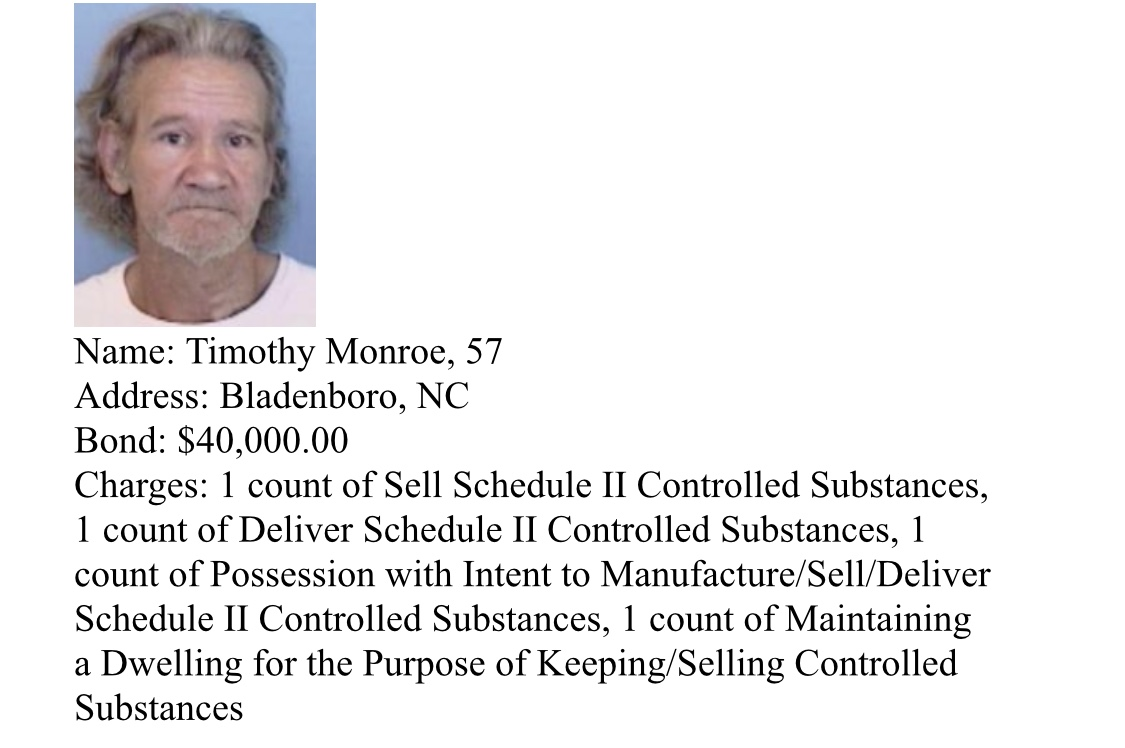 Timothy Monroe Arrests and suspects wanted by Bladen County Sheriff's Narcotics Unit