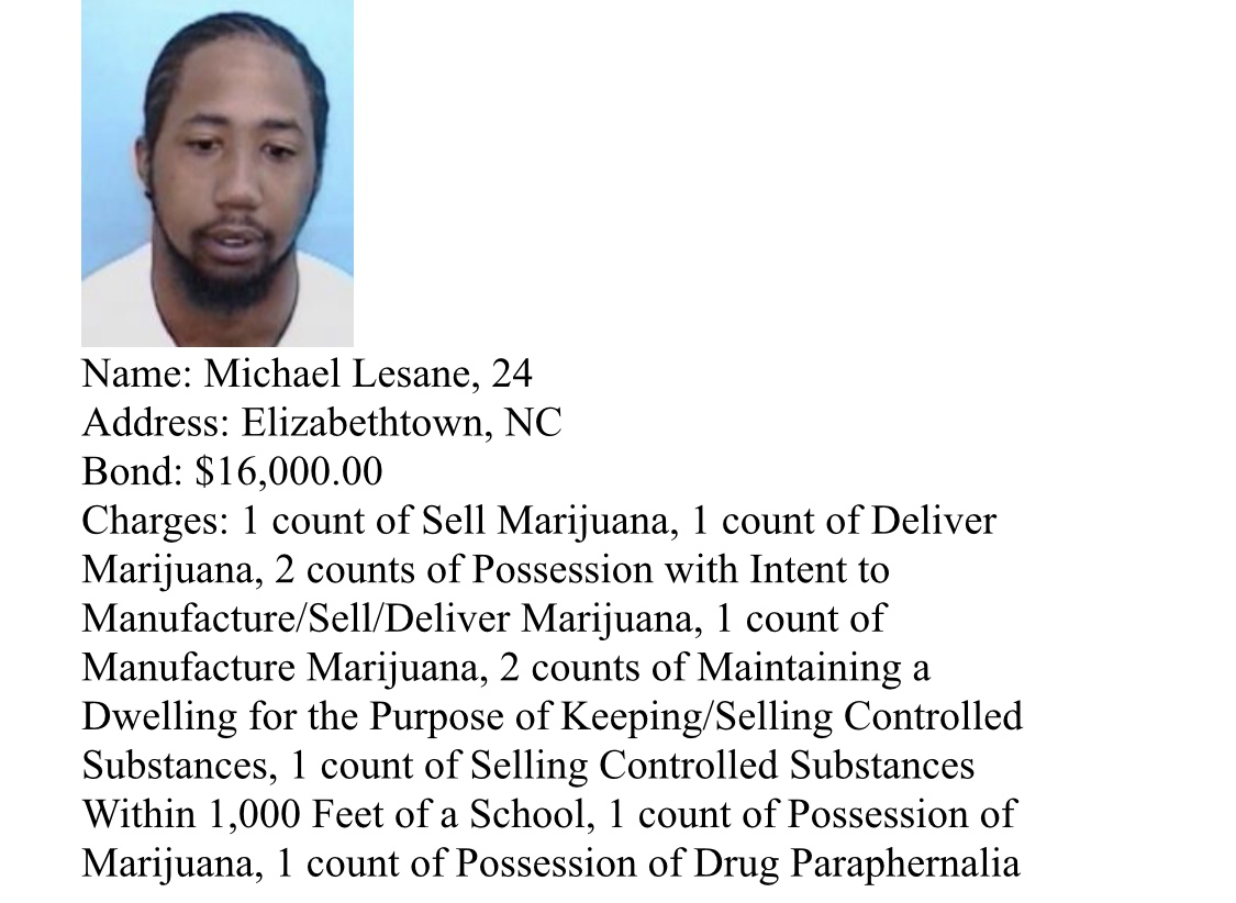Arrests and suspects wanted by Bladen County Sheriff's Narcotics Unit Michael Lesane