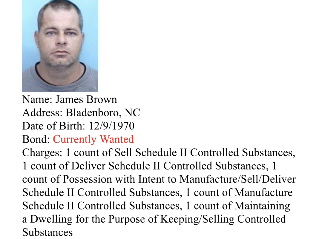 Brown Arrests and suspects wanted by Bladen County Sheriff's Narcotics Unit